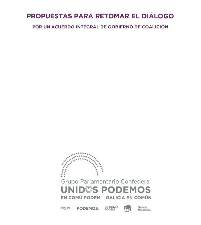 Unidas Podemos envía al PSOE un documento de 120 páginas con propuesta programática para un Gobierno de coalición