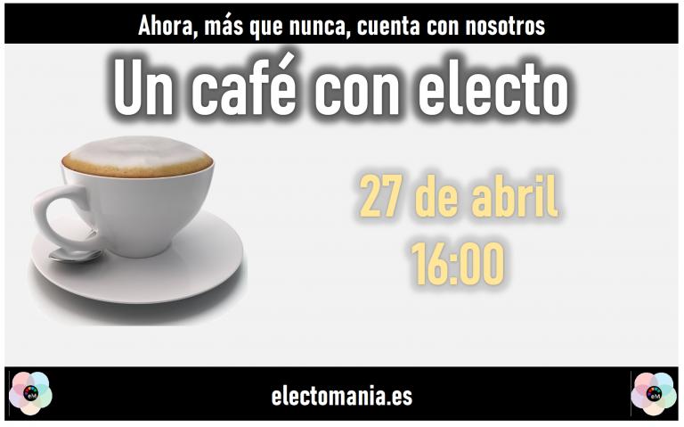 Café con Electo (27A)