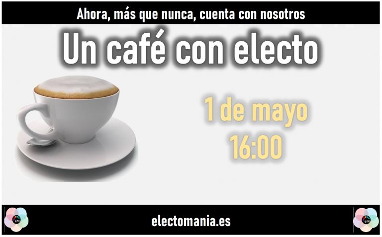 Café con Electo (1M)